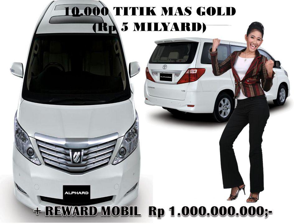 10.000 TITIK MAS GOLD (Rp 5 MILYARD)