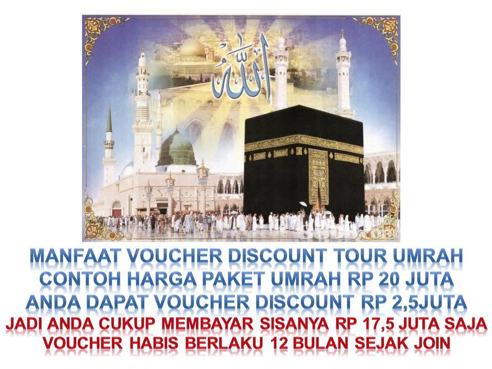MANFAAT VOUCHER DISCOUNT TOUR UMRAH