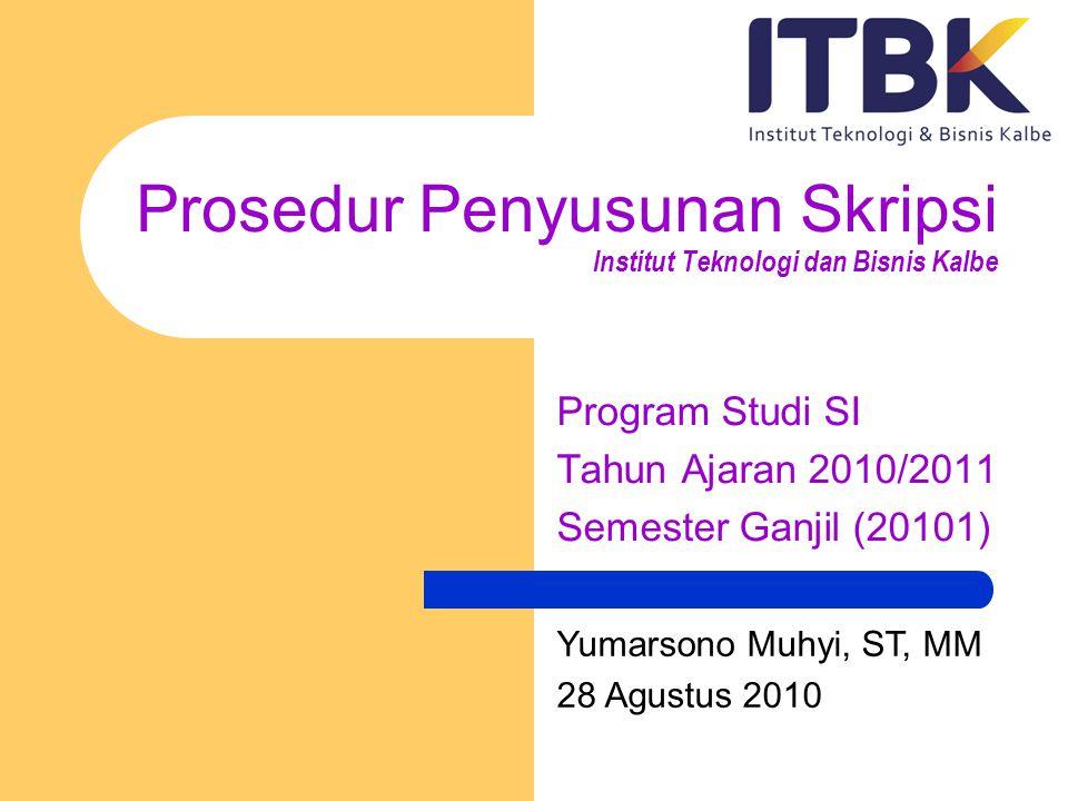 Prosedur Penyusunan Skripsi Institut Teknologi dan Bisnis Kalbe