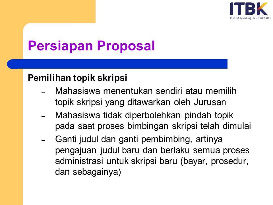 Persiapan Proposal Pemilihan topik skripsi