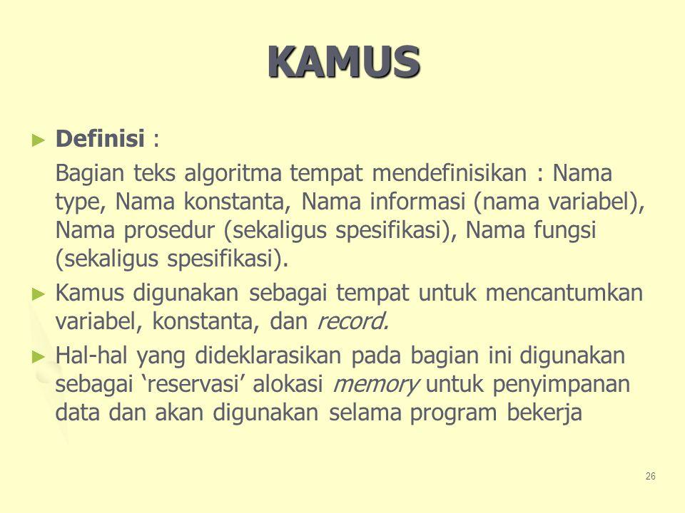 KAMUS Definisi :