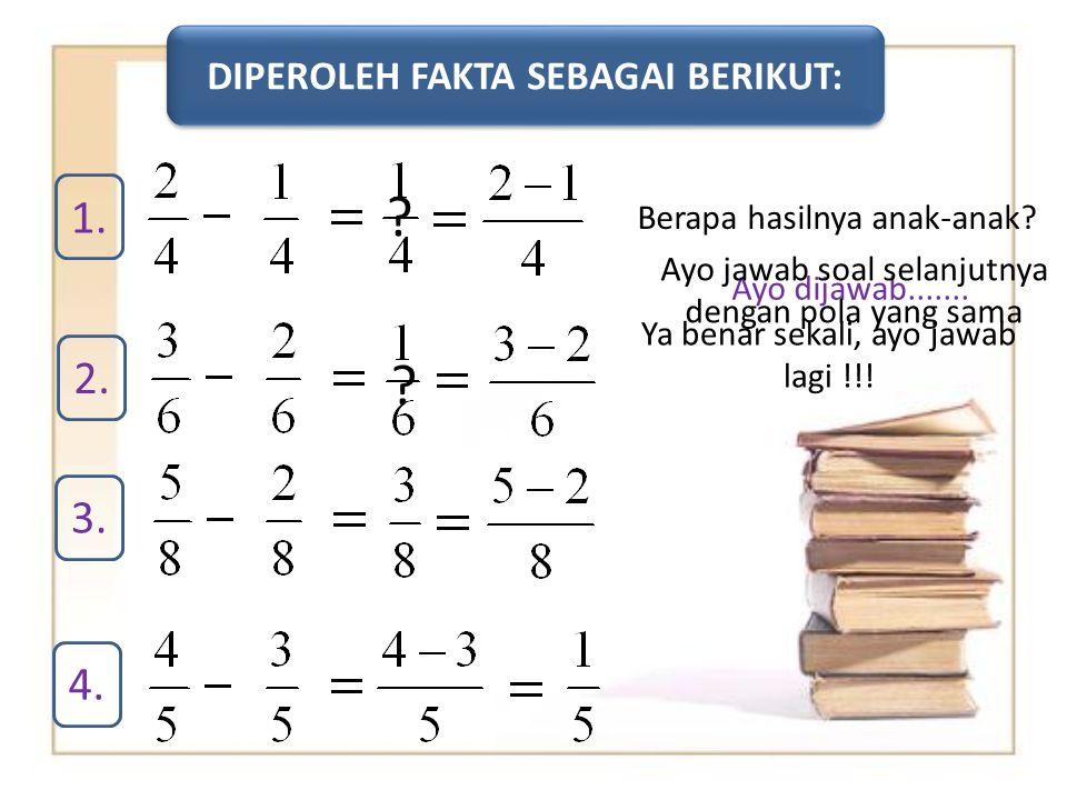 DIPEROLEH FAKTA SEBAGAI BERIKUT: