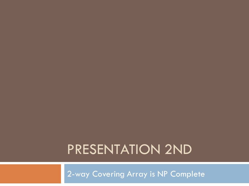 2-way Covering Array is NP Complete