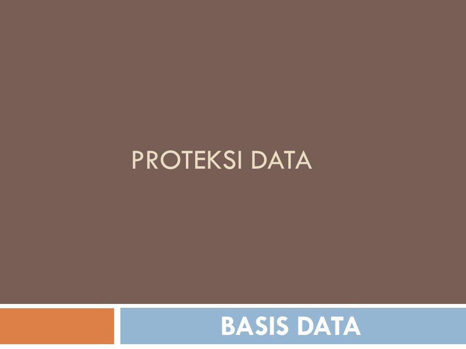 Proteksi data BASIS DATA