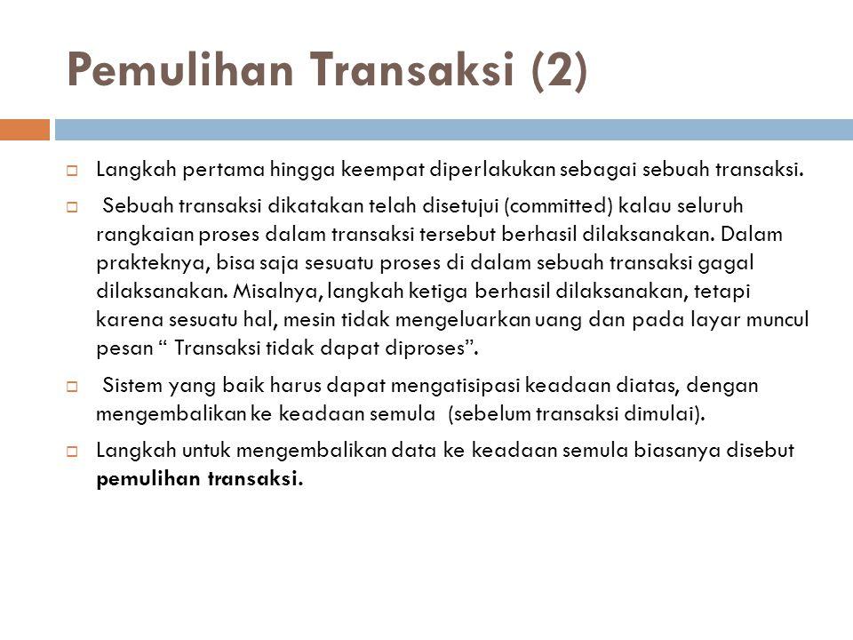 Pemulihan Transaksi (2)