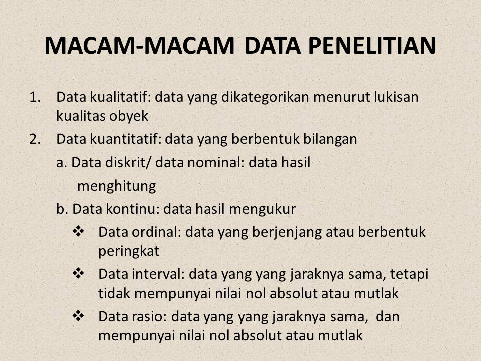 MACAM-MACAM DATA PENELITIAN