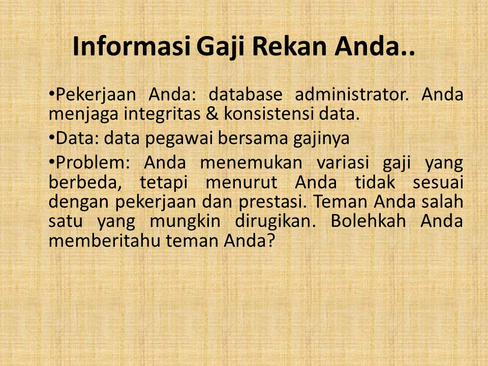 Informasi Gaji Rekan Anda..