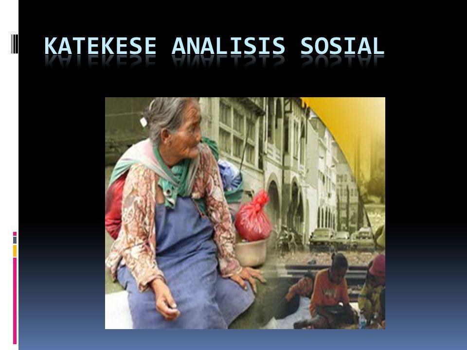 KATEKESE ANALISIS SOSIAL