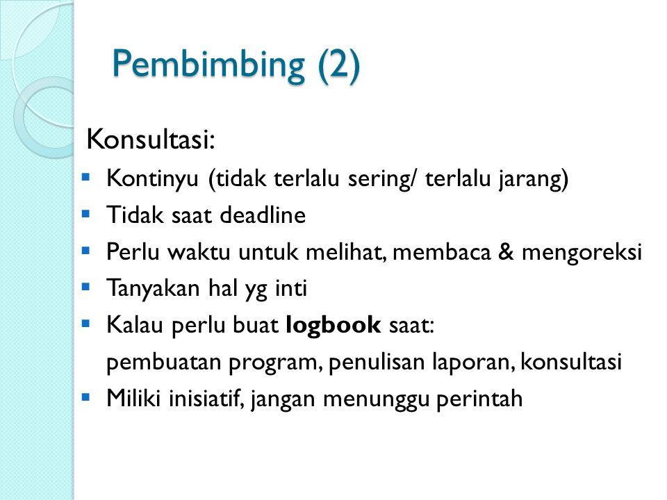 Pembimbing (2) Konsultasi:
