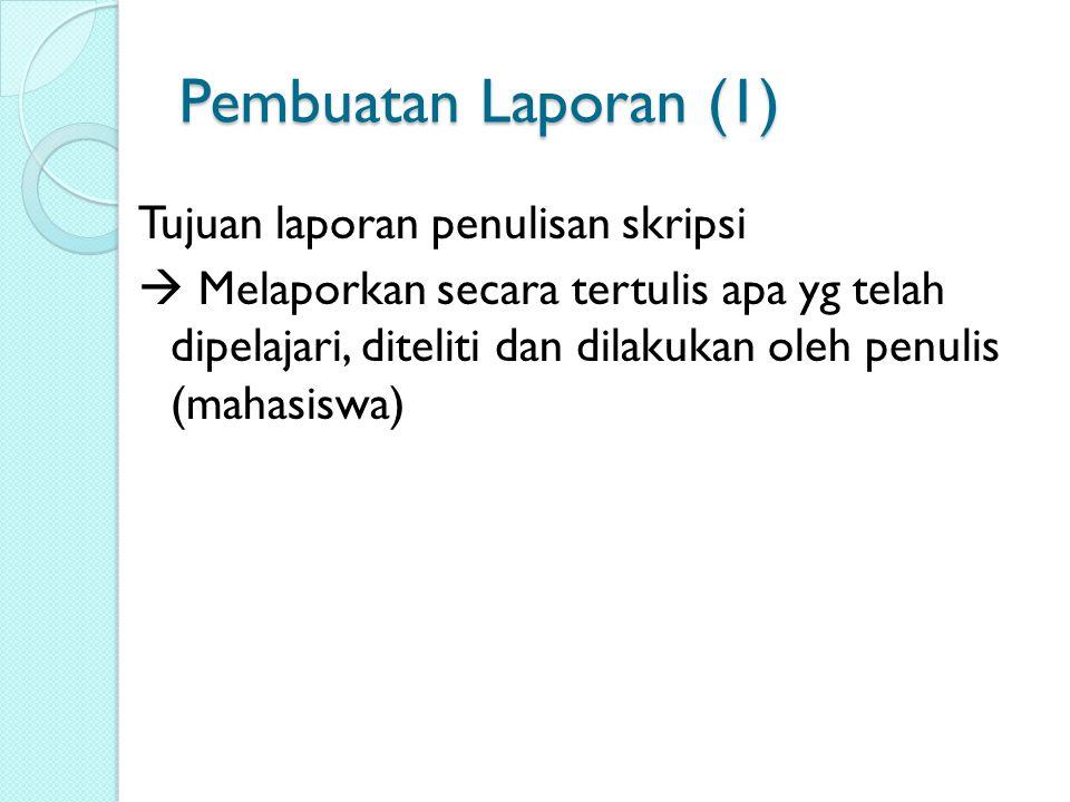 Pembuatan Laporan (1)