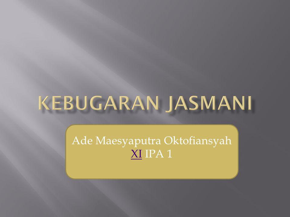Ade Maesyaputra Oktofiansyah
