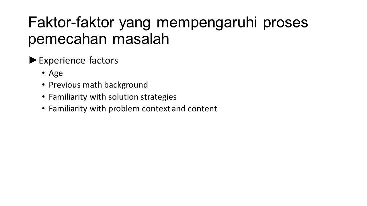Faktor-faktor yang mempengaruhi proses pemecahan masalah