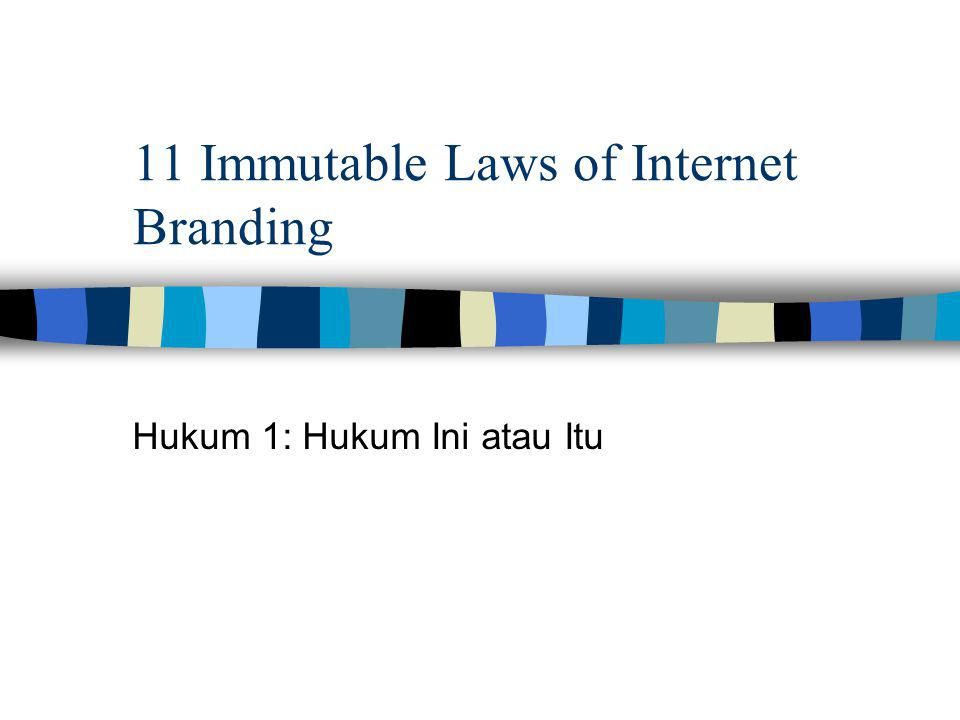 11 Immutable Laws of Internet Branding