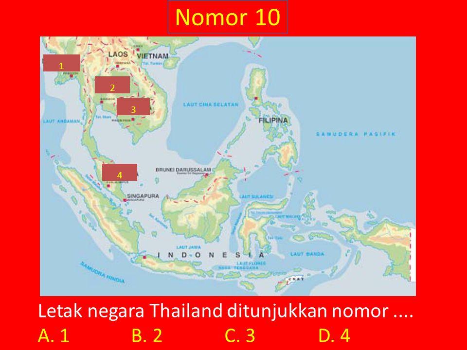 Nomor 10 Letak negara Thailand ditunjukkan nomor ....