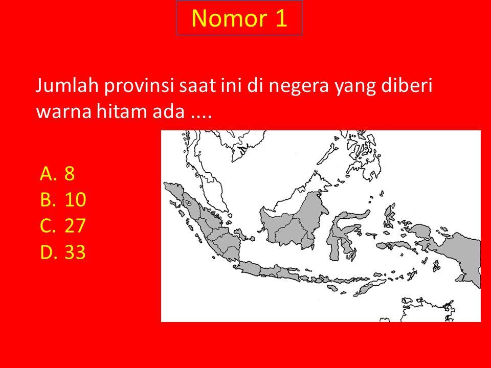Nomor 1 Jumlah provinsi saat ini di negera yang diberi warna hitam ada .... 8 10 27 33
