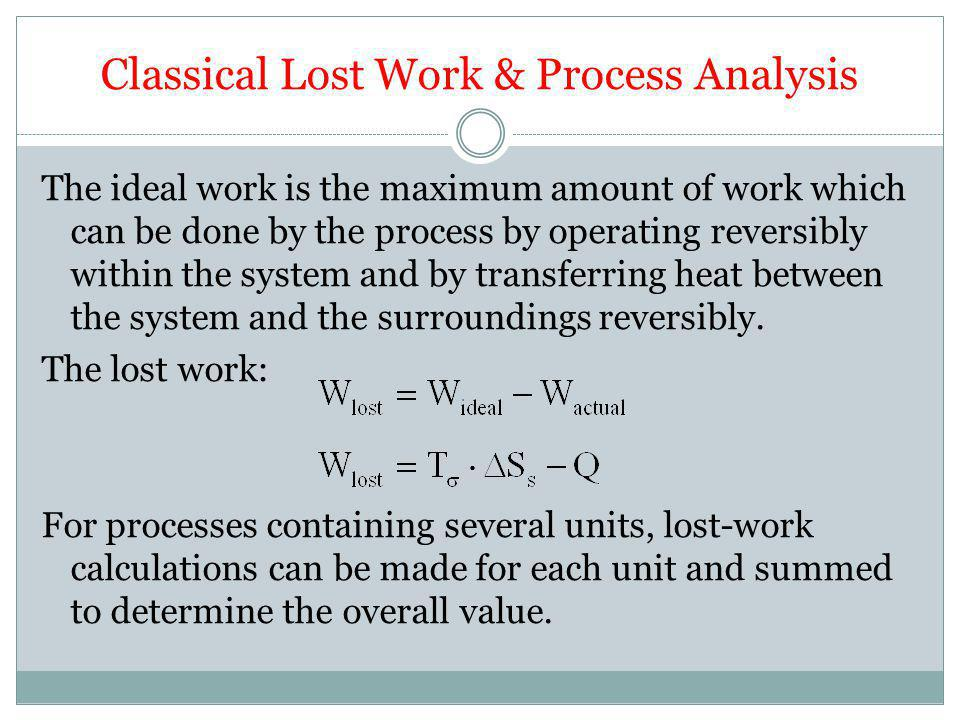 Classical Lost Work & Process Analysis
