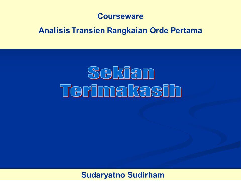 Analisis Transien Rangkaian Orde Pertama
