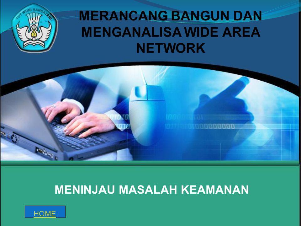 MERANCANG BANGUN DAN MENGANALISA WIDE AREA NETWORK