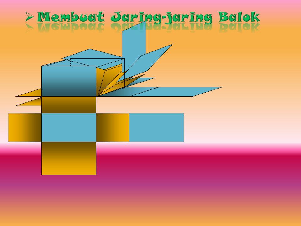 Membuat Jaring-jaring Balok