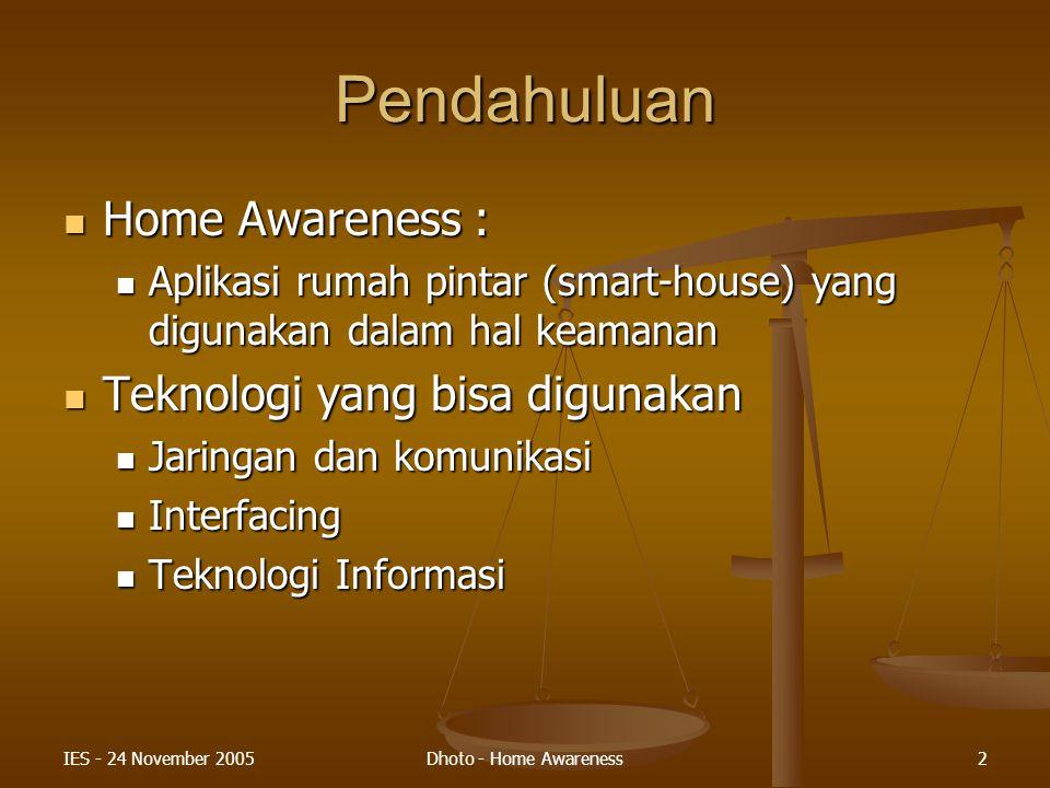 Pendahuluan Home Awareness : Teknologi yang bisa digunakan