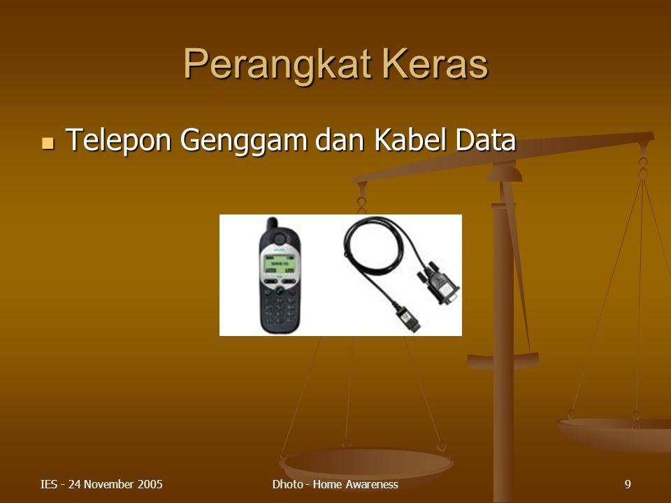 Perangkat Keras Telepon Genggam dan Kabel Data IES - 24 November 2005