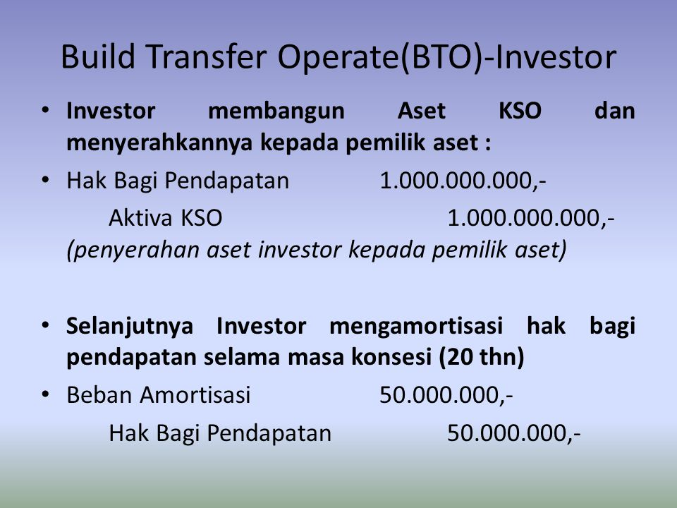 Build Transfer Operate(BTO)-Investor