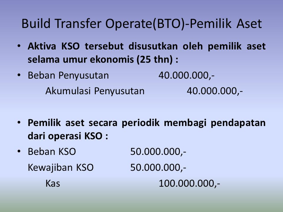 Build Transfer Operate(BTO)-Pemilik Aset