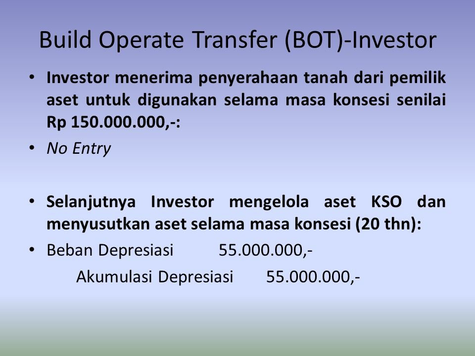 Build Operate Transfer (BOT)-Investor