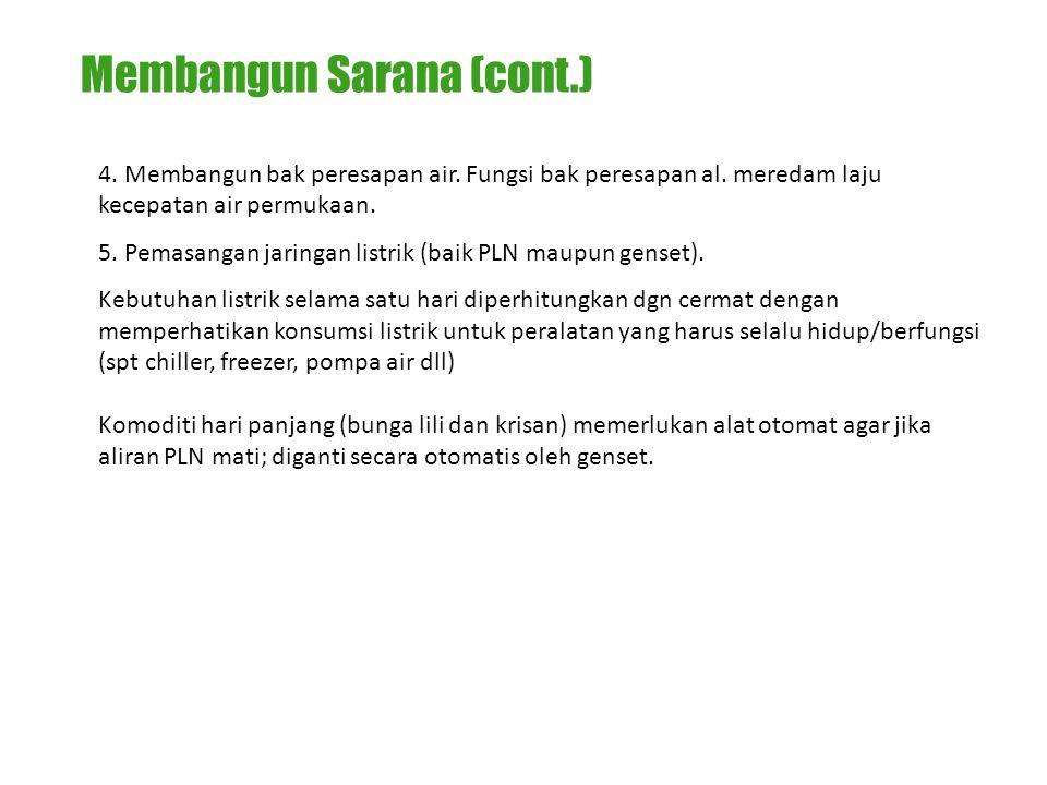 Membangun Sarana (cont.)