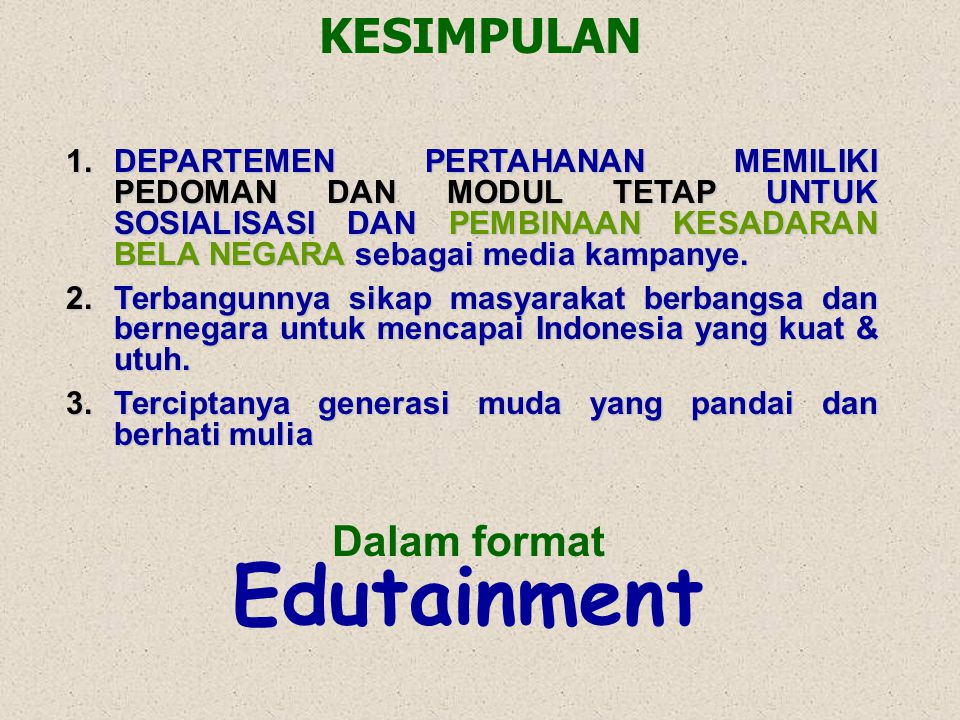 Dalam format Edutainment