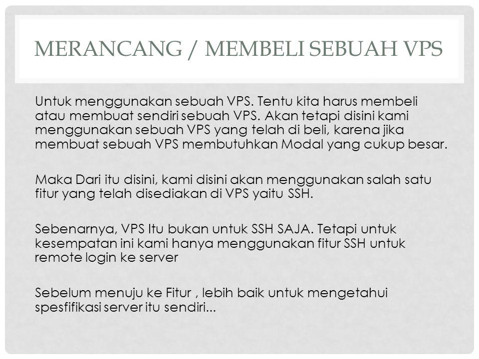 MERANCANG / MEMBELI SEBUAH VPS