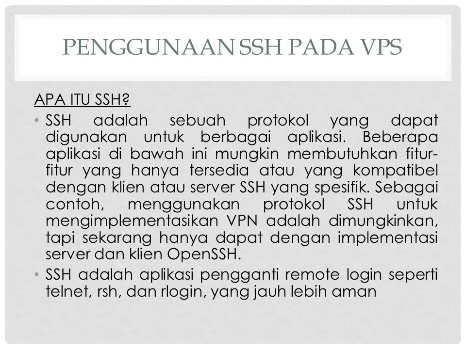 PENGGUNAAN SSH PADA VPS