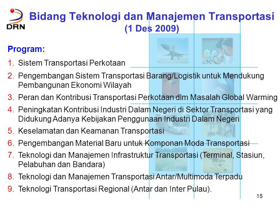 Bidang Teknologi dan Manajemen Transportasi (1 Des 2009)