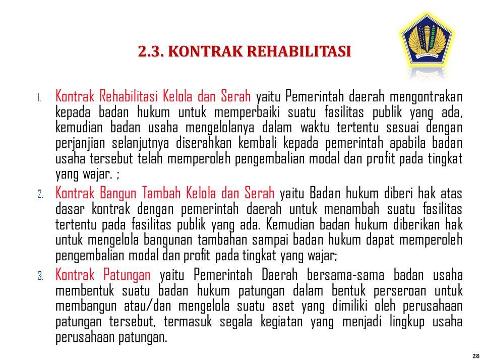 2.3. KONTRAK REHABILITASI