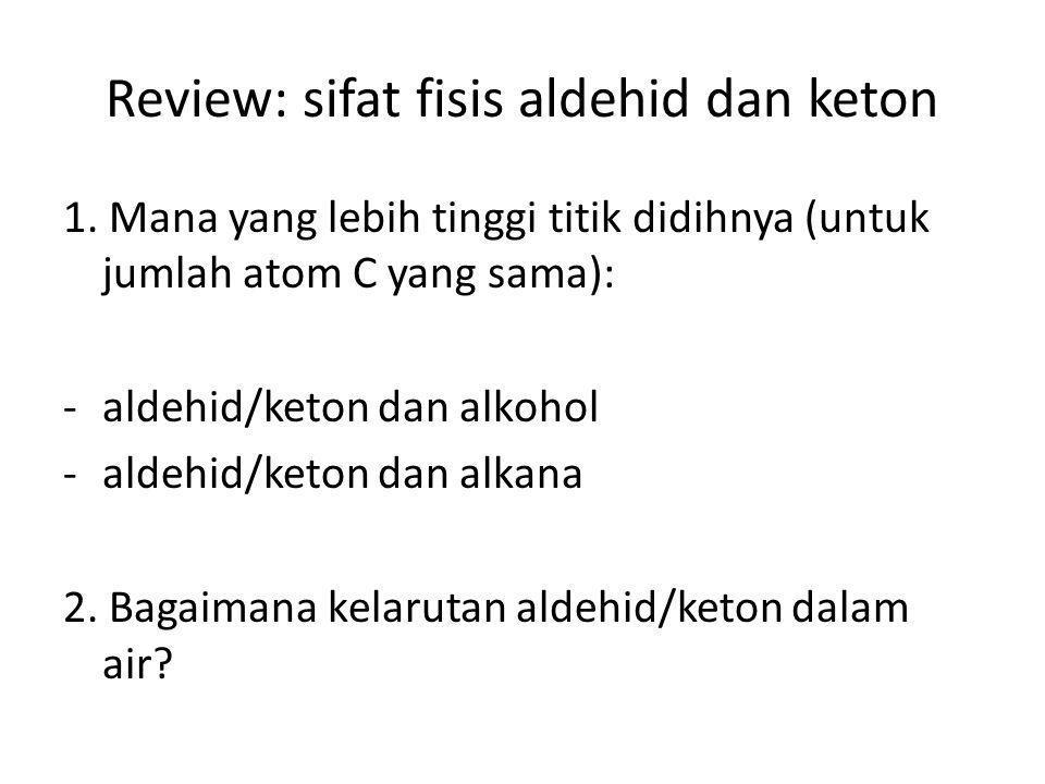 Review: sifat fisis aldehid dan keton