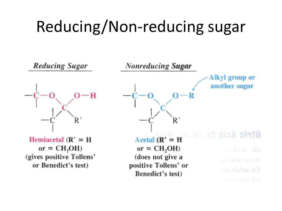 Reducing/Non-reducing sugar