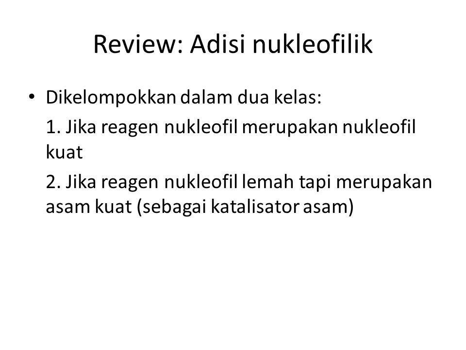 Review: Adisi nukleofilik