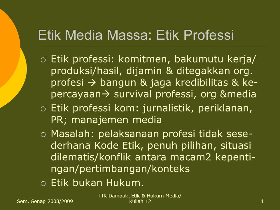 Etik Media Massa: Etik Professi