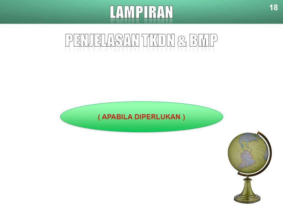 LAMPIRAN PENJELASAN TKDN & BMP