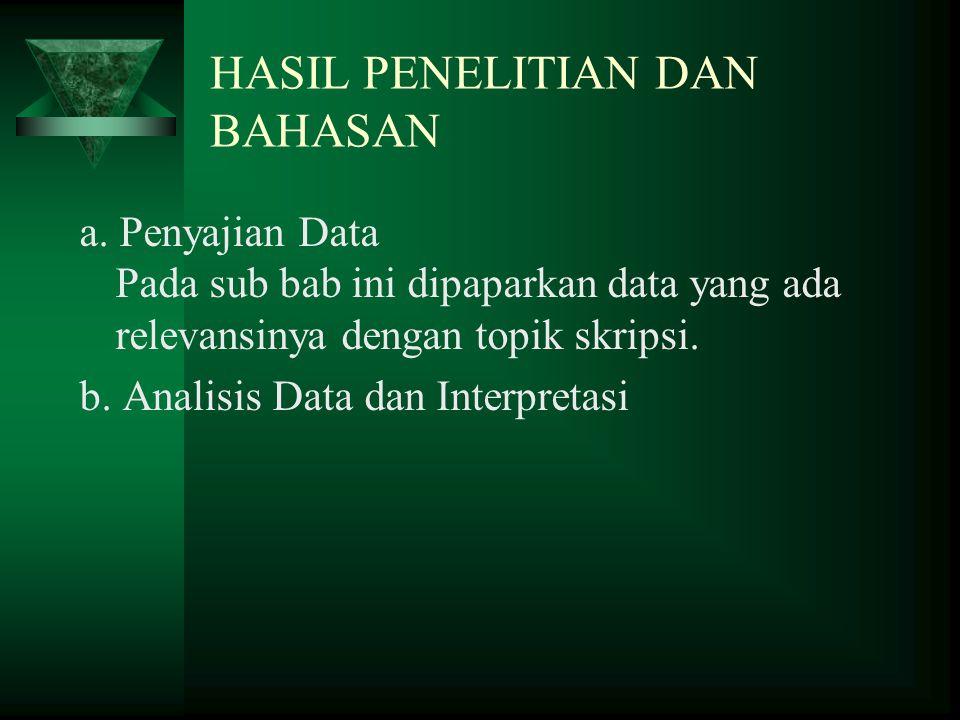 HASIL PENELITIAN DAN BAHASAN