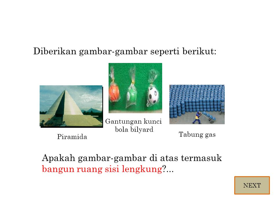 Diberikan gambar-gambar seperti berikut: