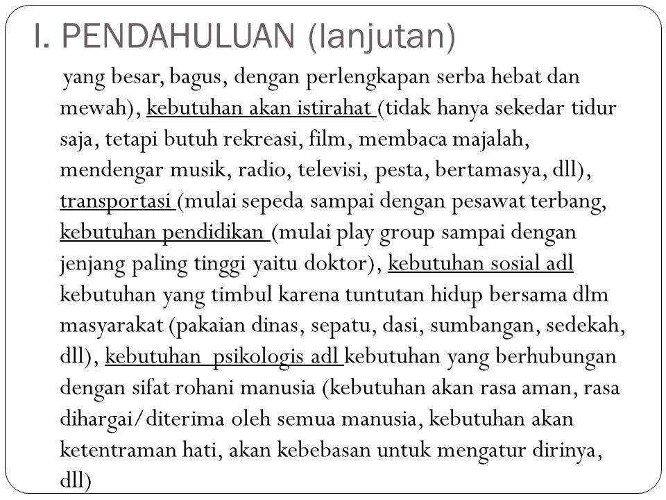 I. PENDAHULUAN (lanjutan)