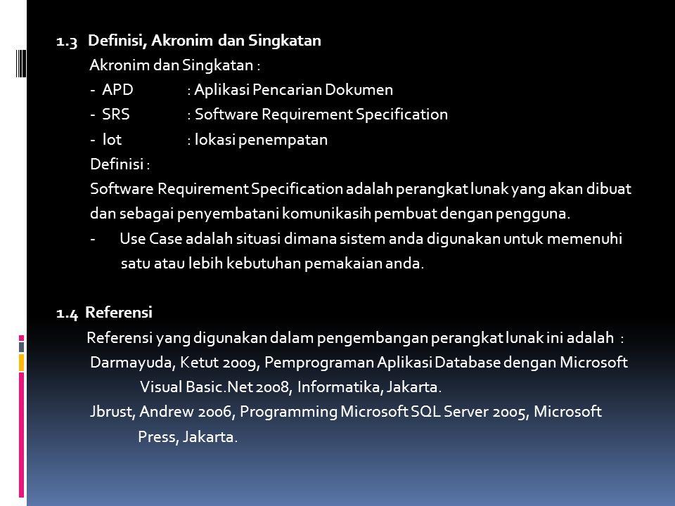 1.3 Definisi, Akronim dan Singkatan
