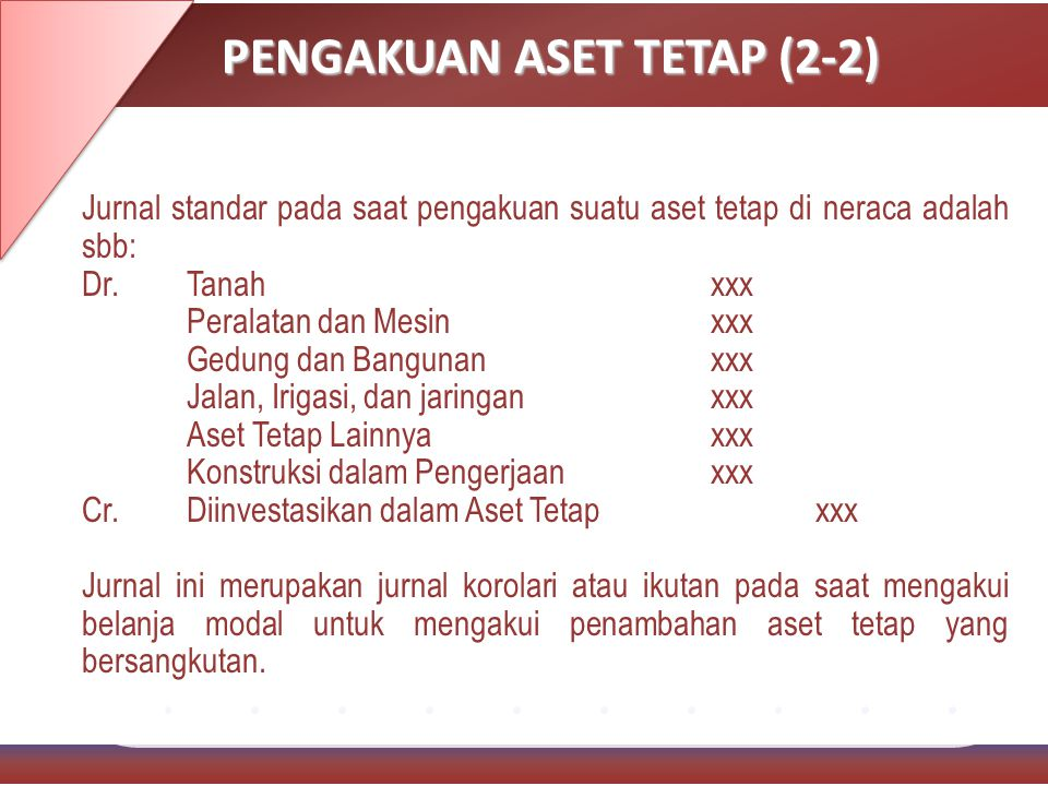 PENGAKUAN ASET TETAP (2-2)