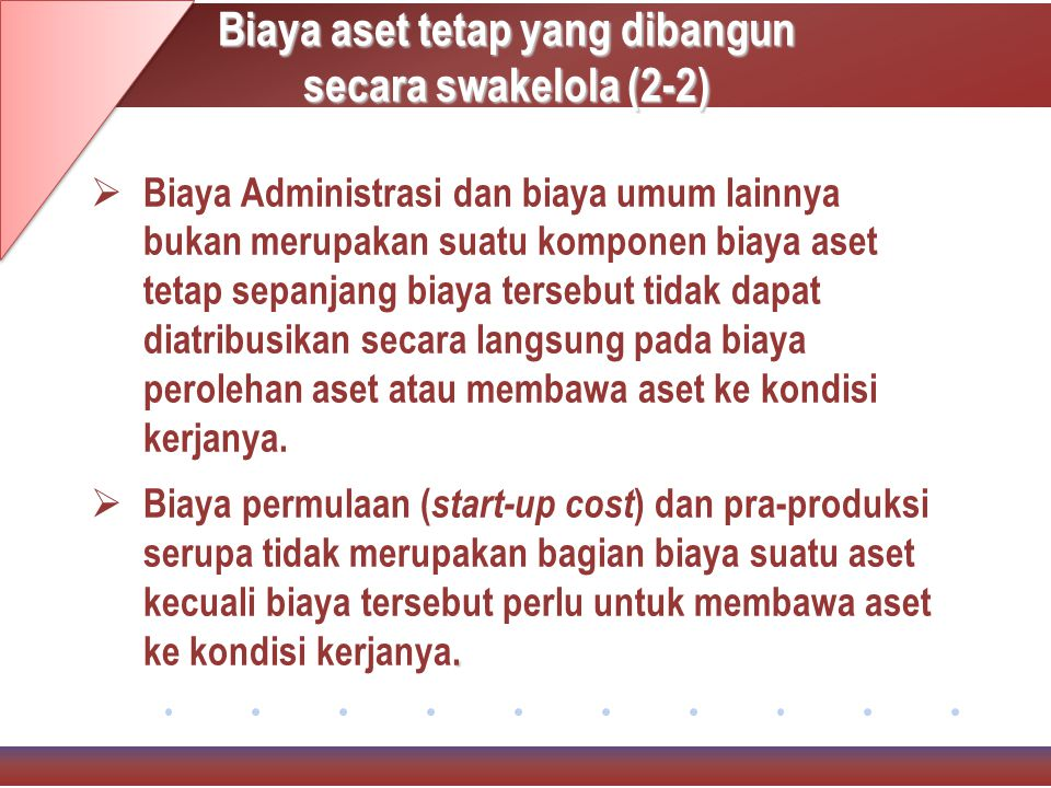 Biaya aset tetap yang dibangun secara swakelola (2-2)
