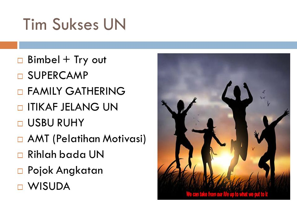 Tim Sukses UN Bimbel + Try out SUPERCAMP FAMILY GATHERING