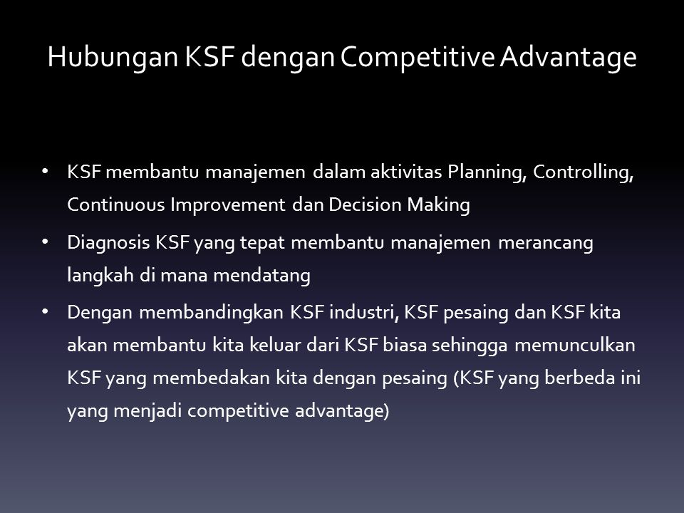 Hubungan KSF dengan Competitive Advantage