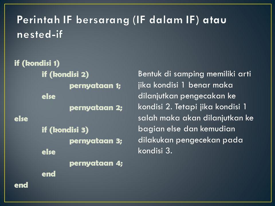 Perintah IF bersarang (IF dalam IF) atau nested-if