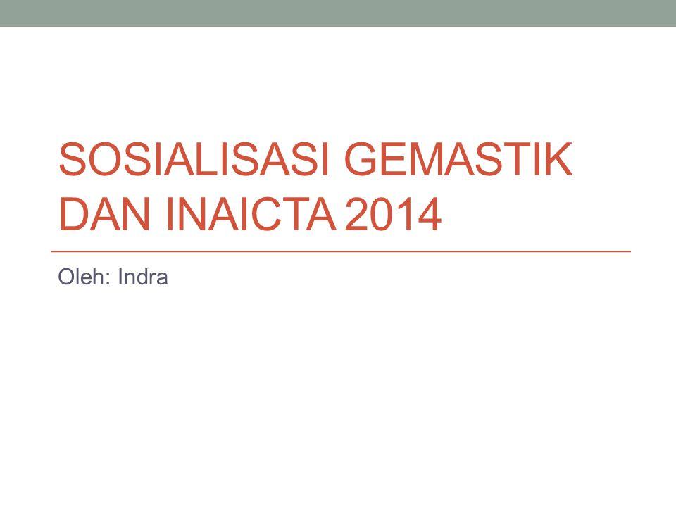 Sosialisasi Gemastik dan Inaicta 2014