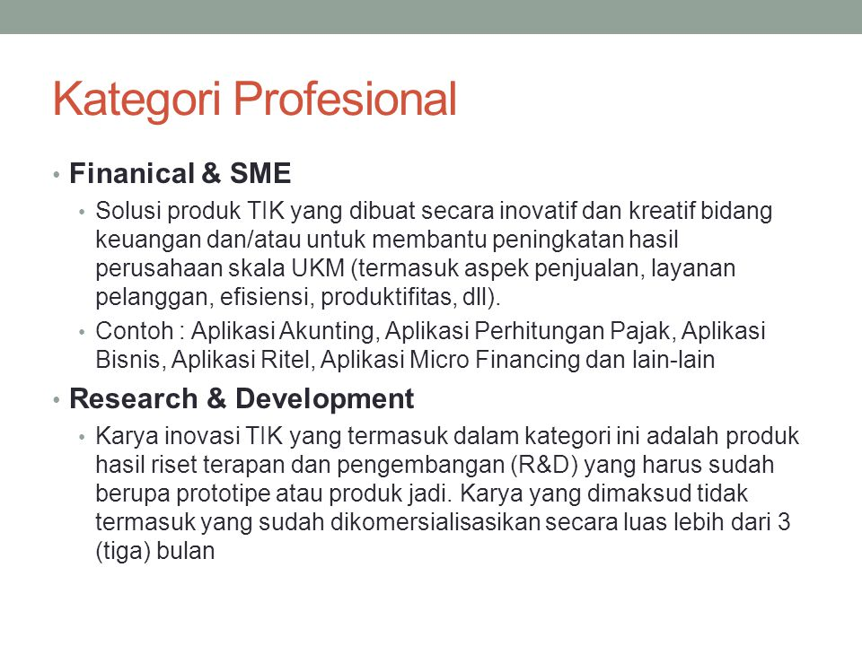 Kategori Profesional Finanical & SME Research & Development